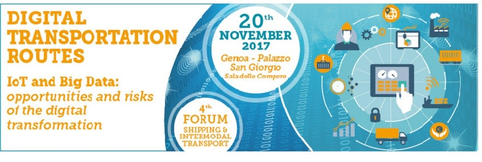 """Join the Forum """"Digital Transportation Routes. IoT and Big Data: opportunities and risks of the digital transformation"""""""