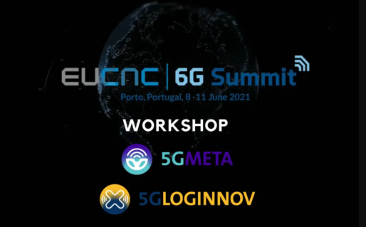 The European projects 5G-LOGINNOV and 5GMETA will be presented at the EuCNC & 6G Summit 2021